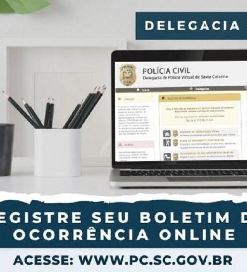 Polícia Civil amplia Delegacia Virtual e reforça pedido para registro de Boletim de Ocorrência on-line.