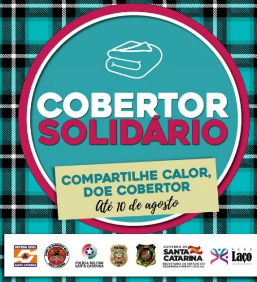 Campanha Cobertor Solidário vai distribuir doações aos municípios catarinenses.